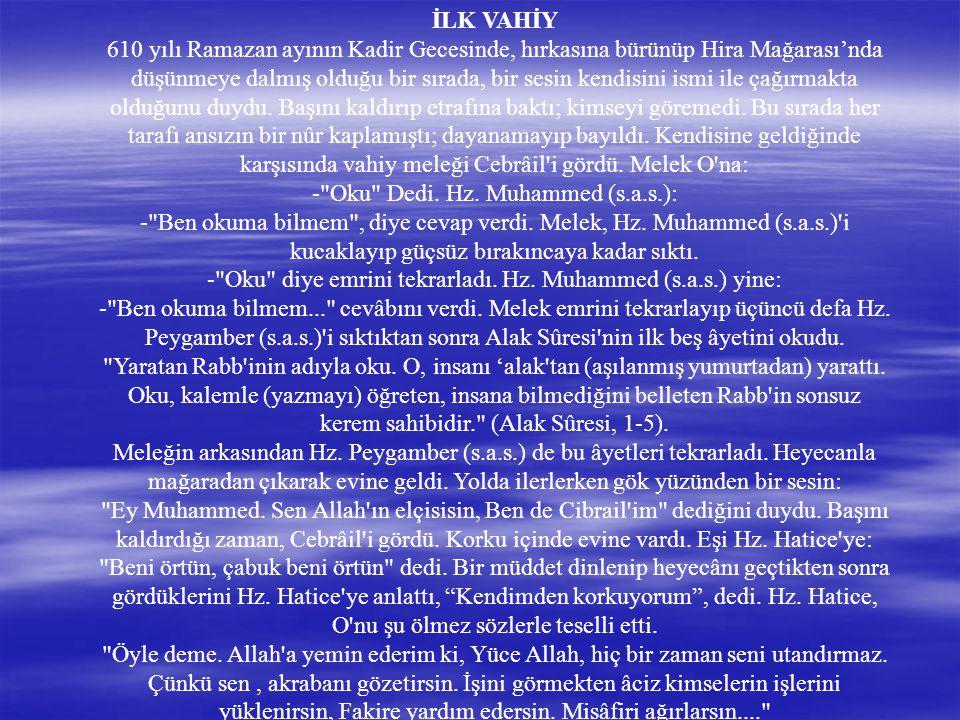- Oku Dedi. Hz. Muhammed (s.a.s.):