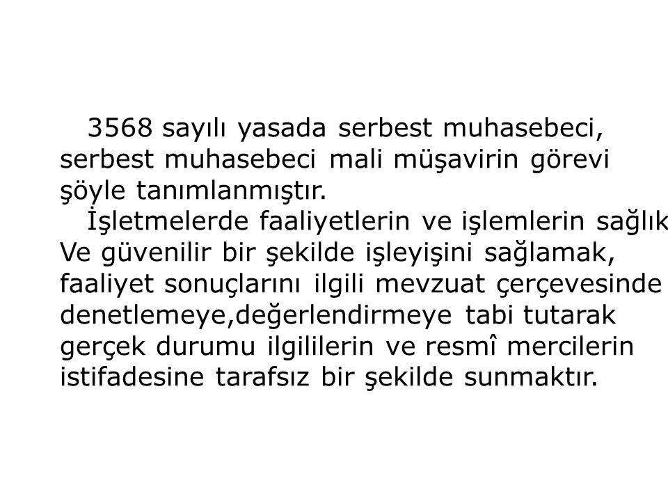 3568 sayılı yasada serbest muhasebeci,
