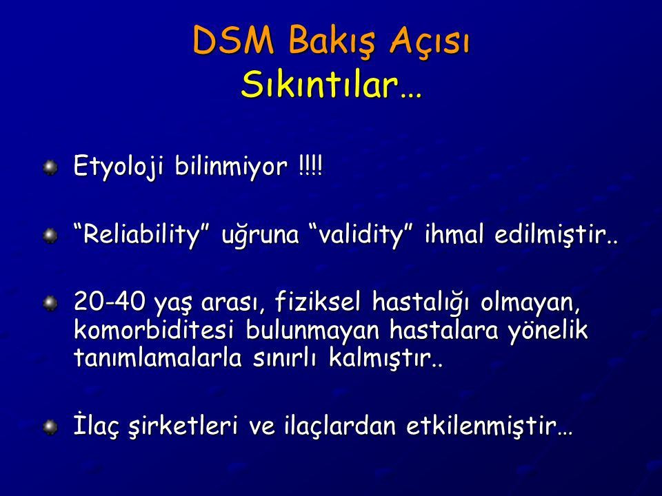 DSM Bakış Açısı Sıkıntılar…