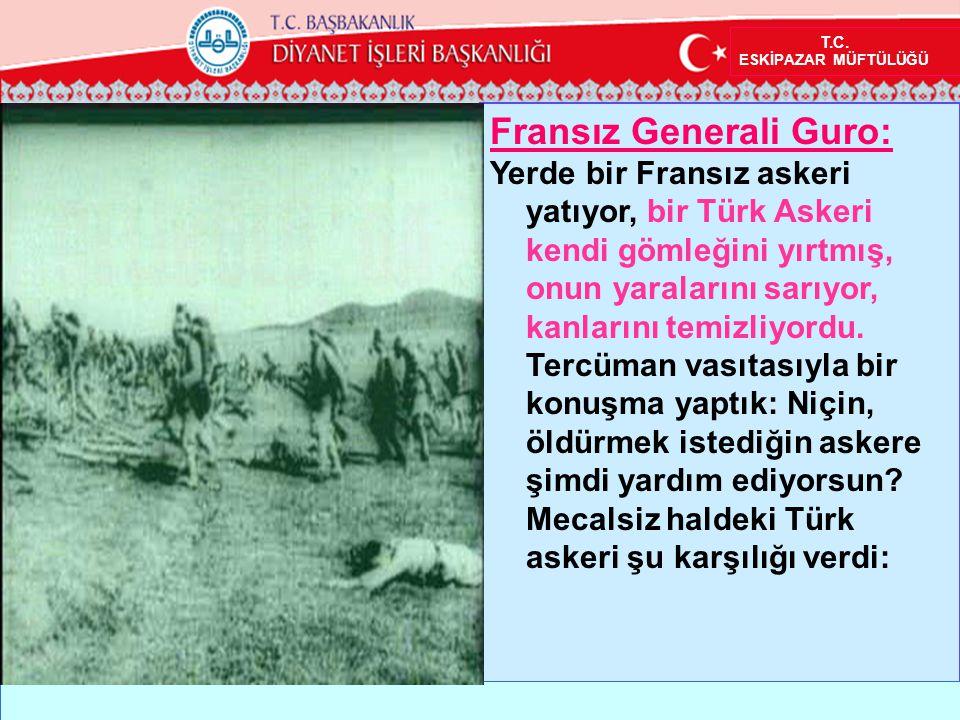 Fransız Generali Guro: