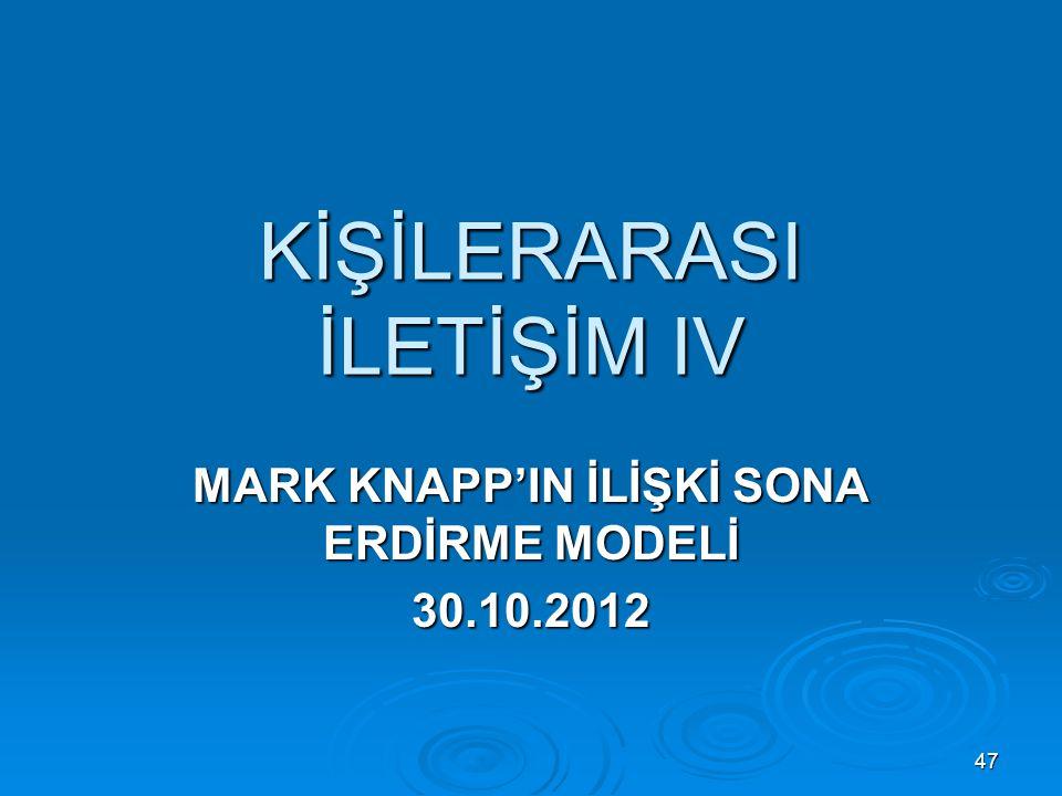 KİŞİLERARASI İLETİŞİM IV