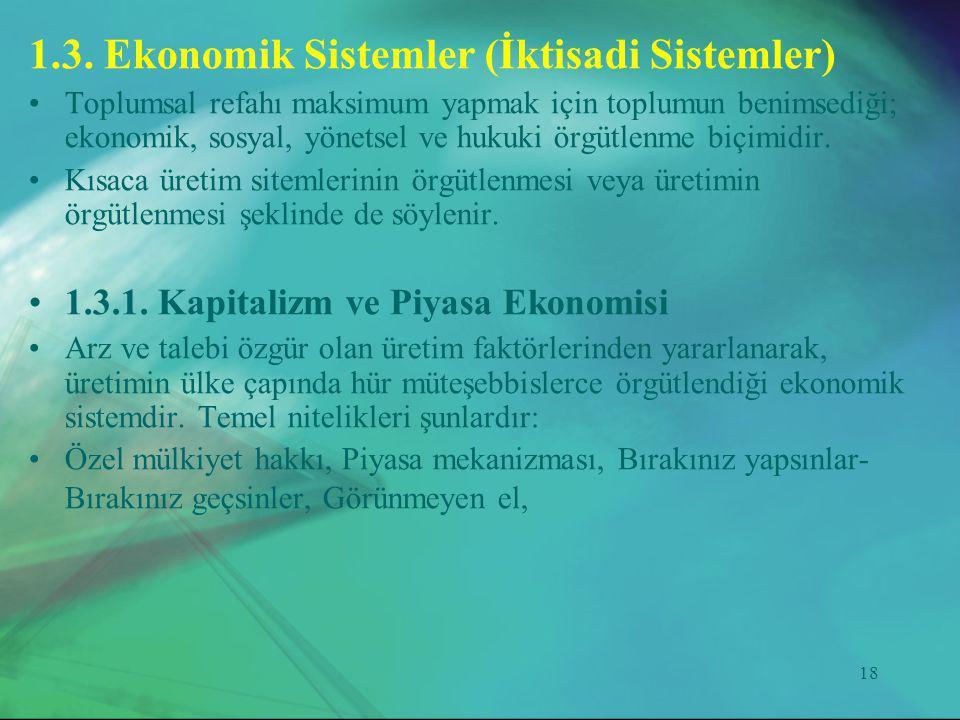 1.3. Ekonomik Sistemler (İktisadi Sistemler)