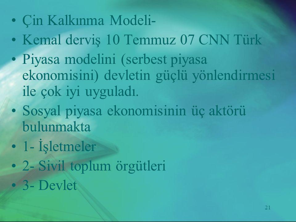 Çin Kalkınma Modeli- Kemal derviş 10 Temmuz 07 CNN Türk.