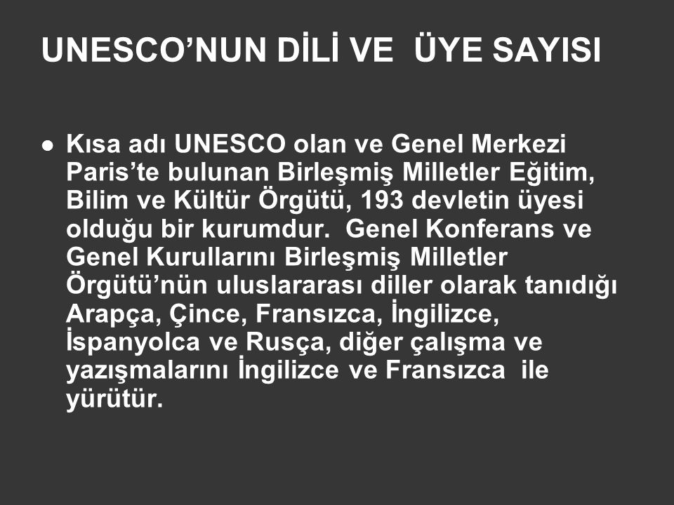 UNESCO'NUN DİLİ VE ÜYE SAYISI