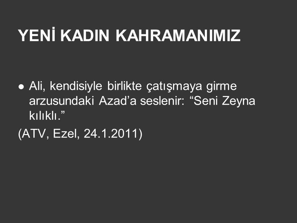 YENİ KADIN KAHRAMANIMIZ