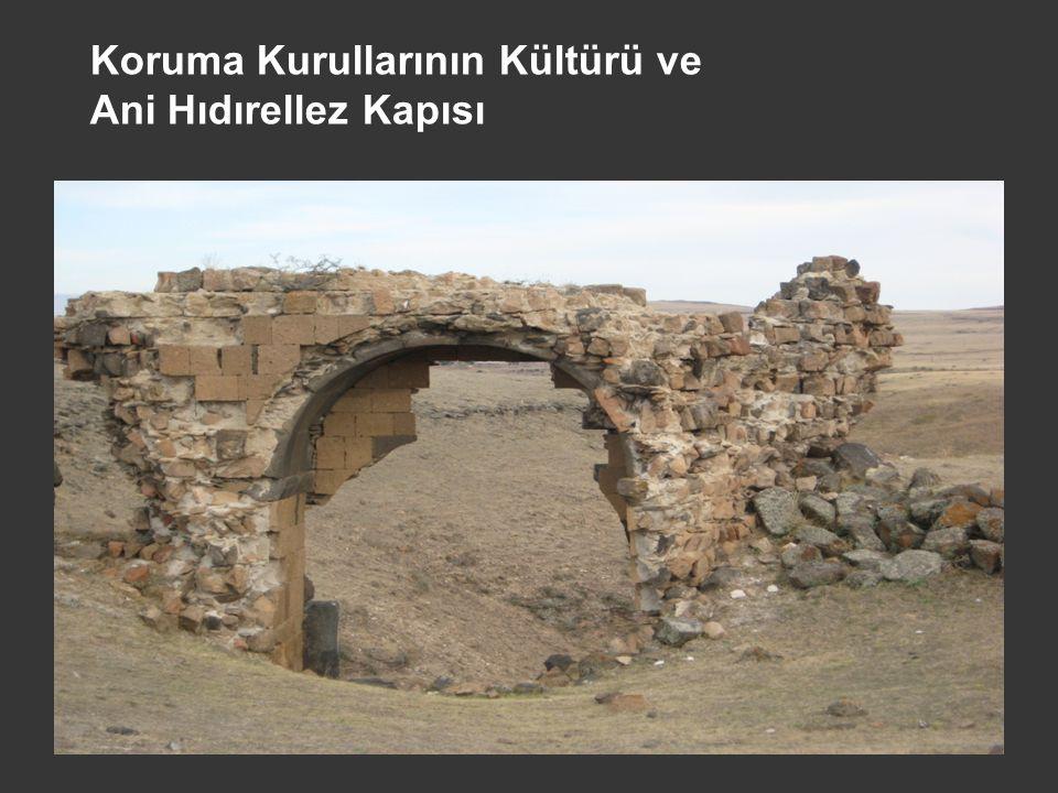 Koruma Kurullarının Kültürü ve Ani Hıdırellez Kapısı