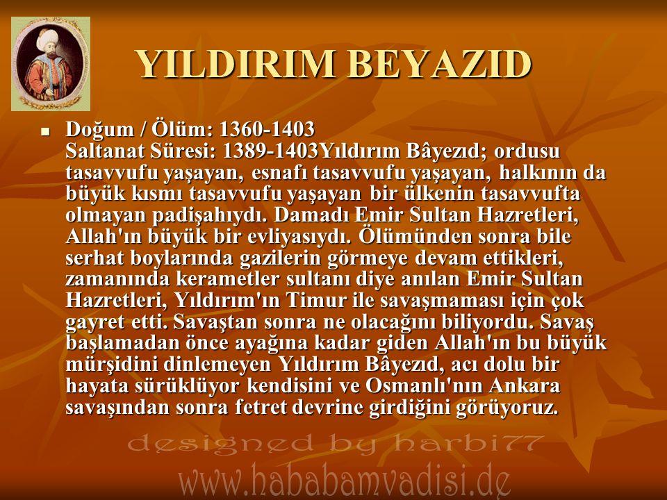 YILDIRIM BEYAZID designed by harbi77 www.hababamvadisi.de