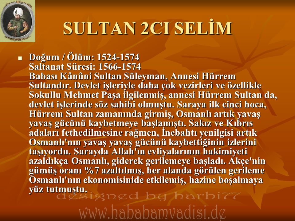 SULTAN 2CI SELİM designed by harbi77