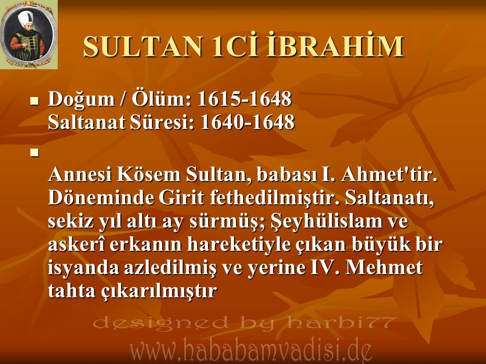 SULTAN 1Cİ İBRAHİM designed by harbi77