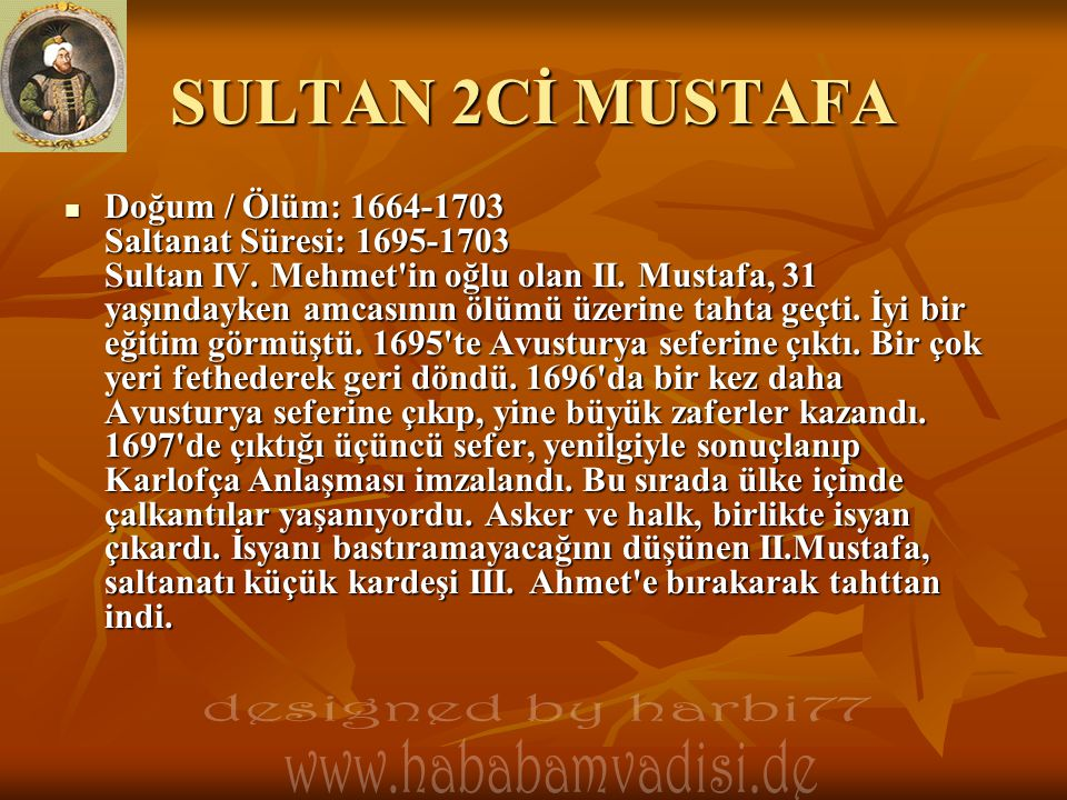 SULTAN 2Cİ MUSTAFA designed by harbi77