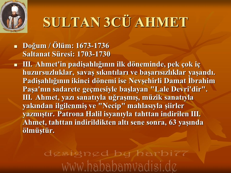 SULTAN 3CÜ AHMET designed by harbi77