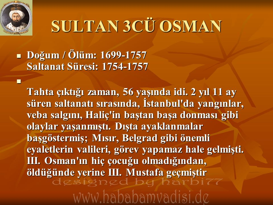 SULTAN 3CÜ OSMAN designed by harbi77
