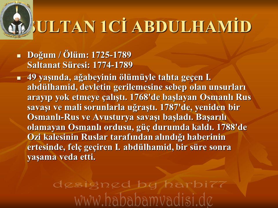 SULTAN 1Cİ ABDULHAMİD designed by harbi77 www.hababamvadisi.de