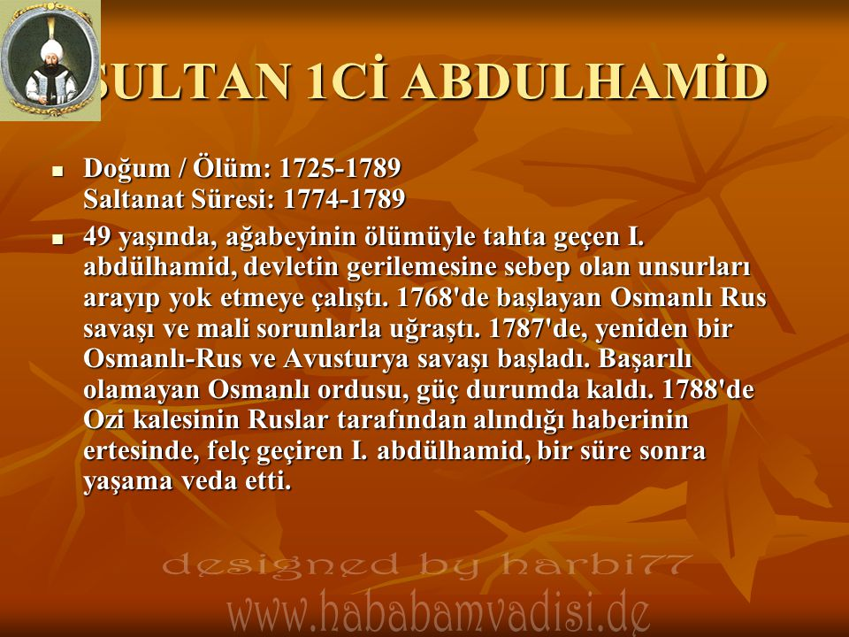SULTAN 1Cİ ABDULHAMİD designed by harbi77