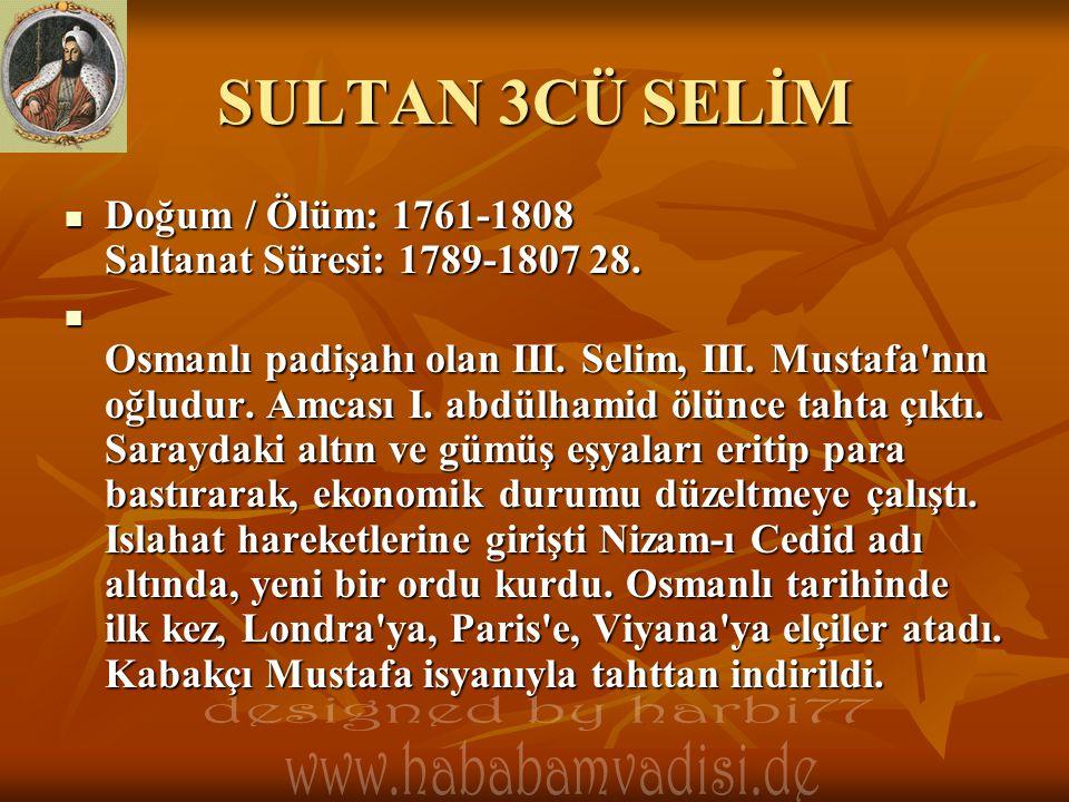 SULTAN 3CÜ SELİM designed by harbi77 www.hababamvadisi.de