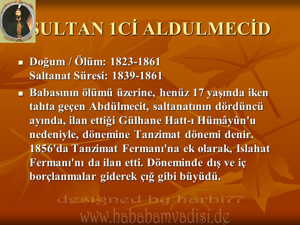 SULTAN 1Cİ ALDULMECİD designed by harbi77