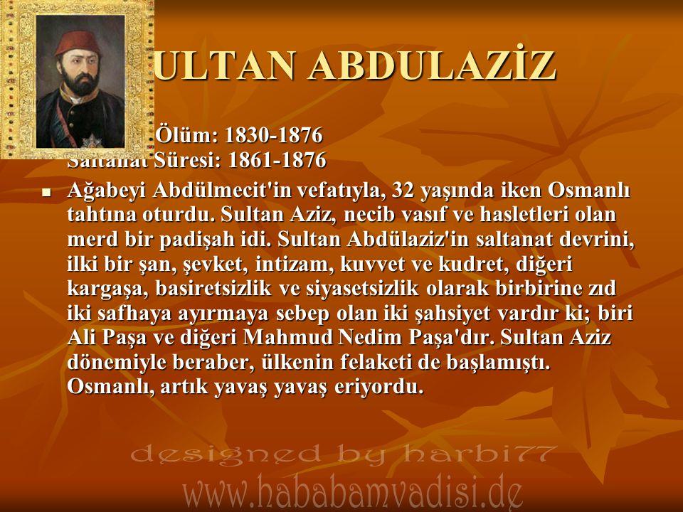SULTAN ABDULAZİZ designed by harbi77 www.hababamvadisi.de
