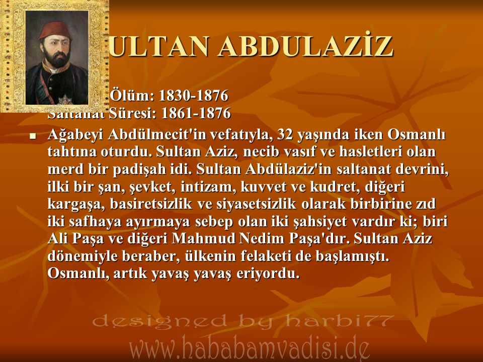 SULTAN ABDULAZİZ designed by harbi77
