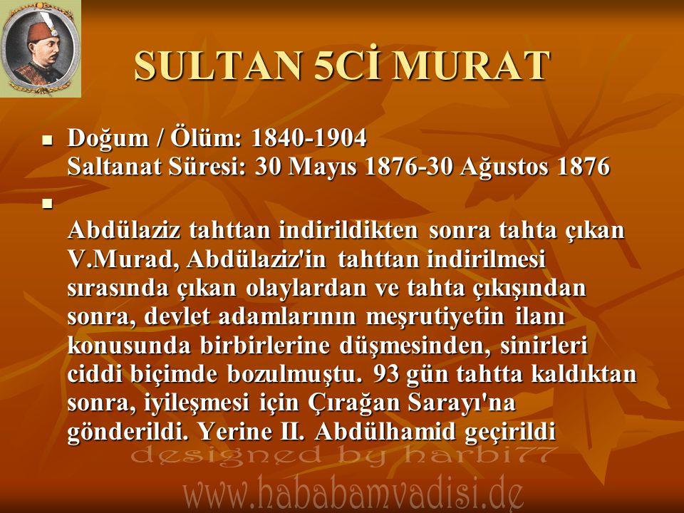 SULTAN 5Cİ MURAT designed by harbi77 www.hababamvadisi.de