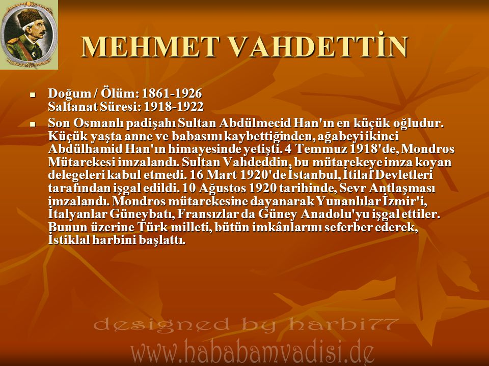 MEHMET VAHDETTİN designed by harbi77 www.hababamvadisi.de