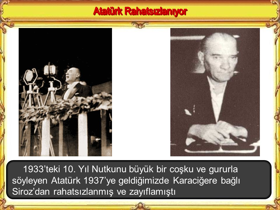 Atatürk Rahatsızlanıyor