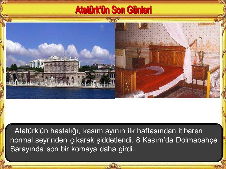 Atatürk ün Son Günleri