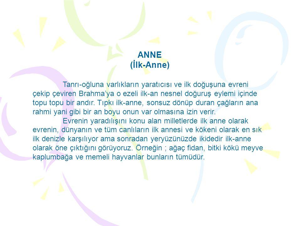 ANNE (İlk-Anne)