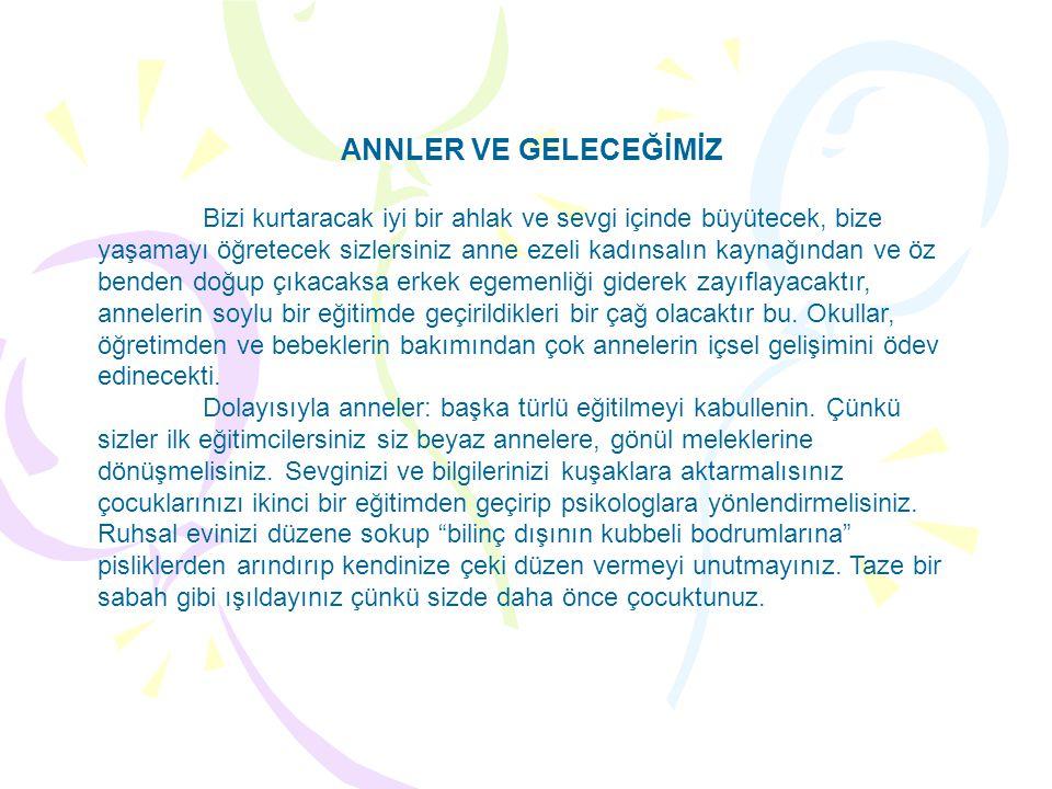 ANNLER VE GELECEĞİMİZ
