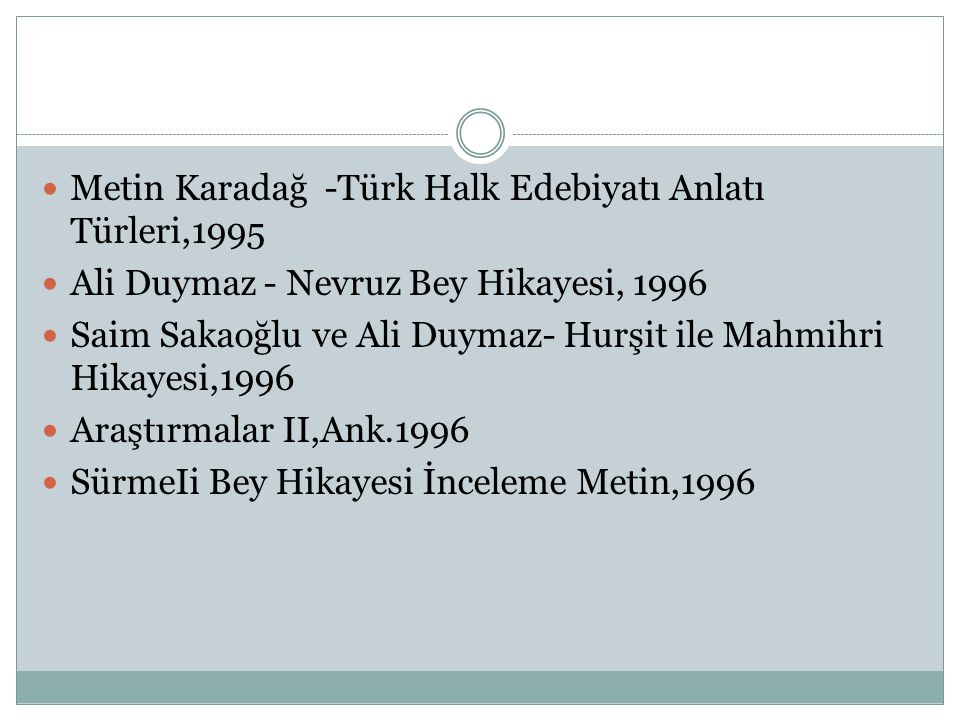 Metin Karadağ -Türk Halk Edebiyatı Anlatı Türleri,1995