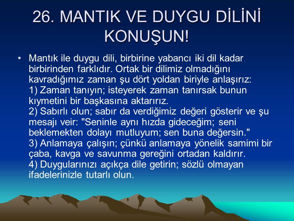 26. MANTIK VE DUYGU DİLİNİ KONUŞUN!