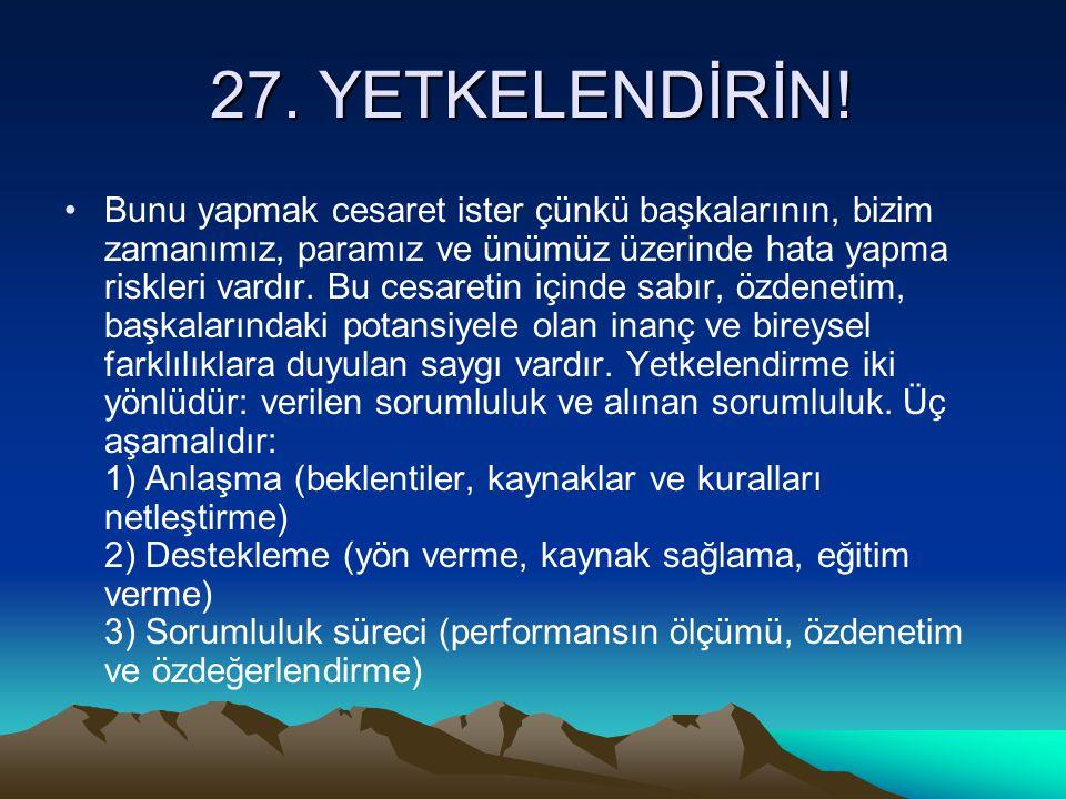 27. YETKELENDİRİN!