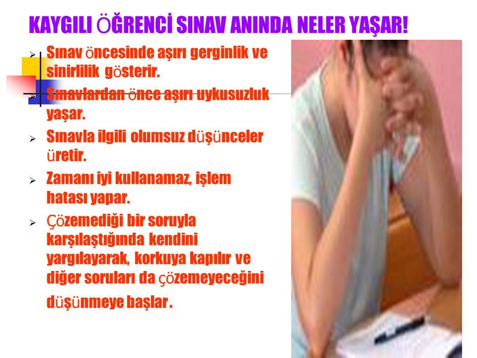 KAYGILI ÖĞRENCİ SINAV ANINDA NELER YAŞAR!