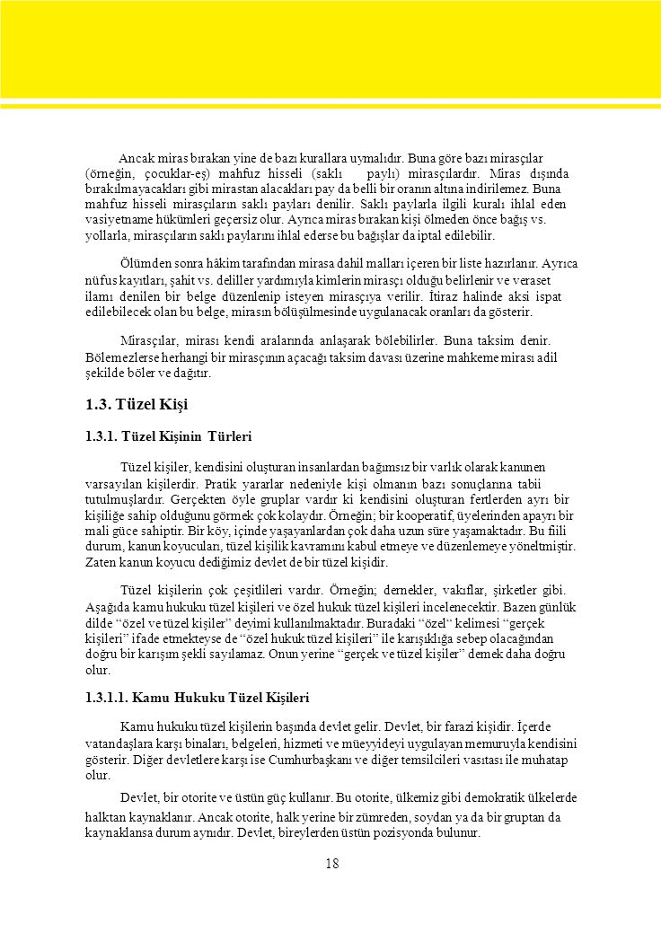 1.3. Tüzel Kişi 1.3.1. Tüzel Kişinin Türleri