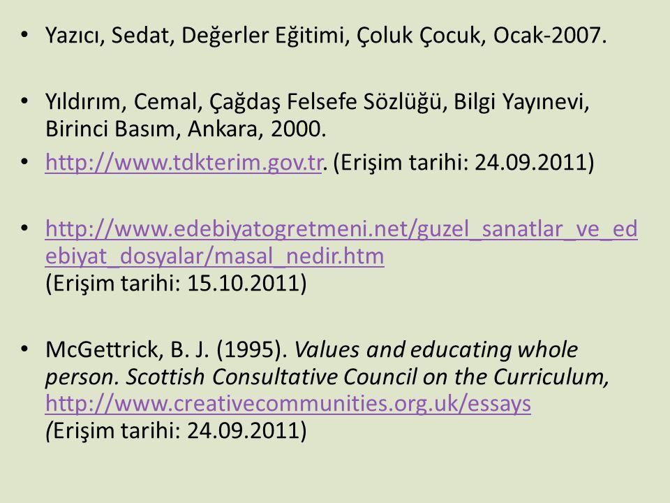 Yazıcı, Sedat, Değerler Eğitimi, Çoluk Çocuk, Ocak-2007.