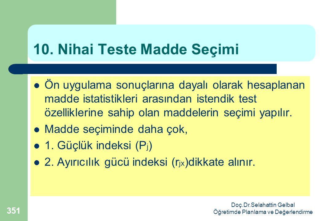 10. Nihai Teste Madde Seçimi