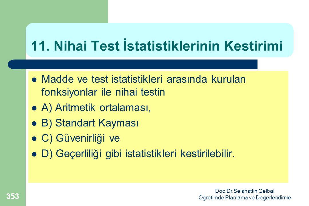 11. Nihai Test İstatistiklerinin Kestirimi