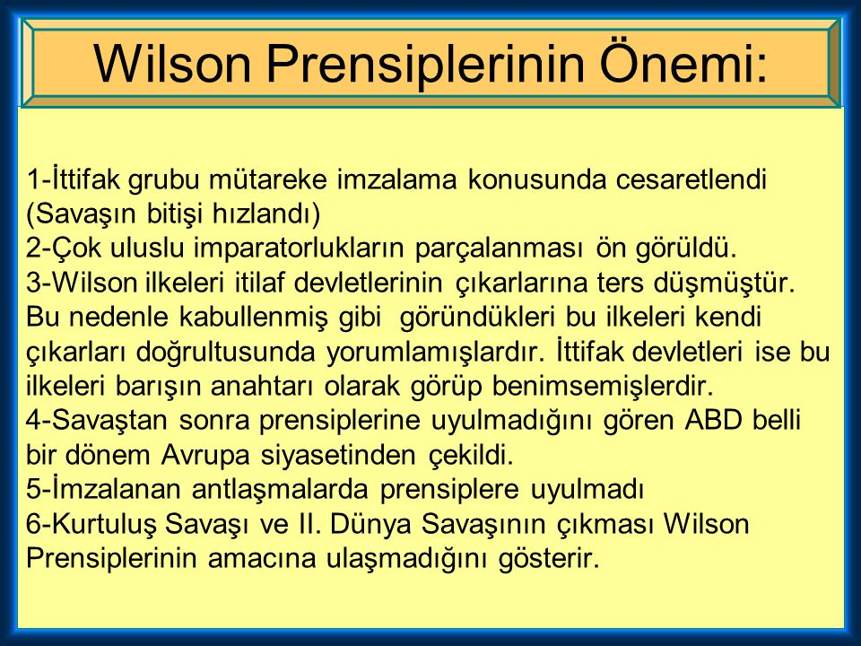 Wilson Prensiplerinin Önemi: