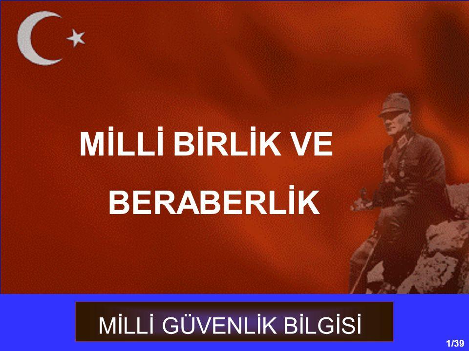 MİLLİ BİRLİK VE BERABERLİK