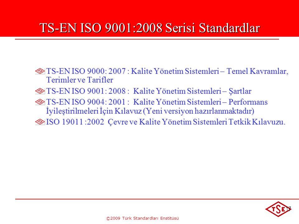 TS-EN ISO 9001:2008 Serisi Standardlar