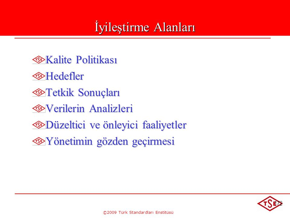 ©2009 Türk Standardları Enstitüsü