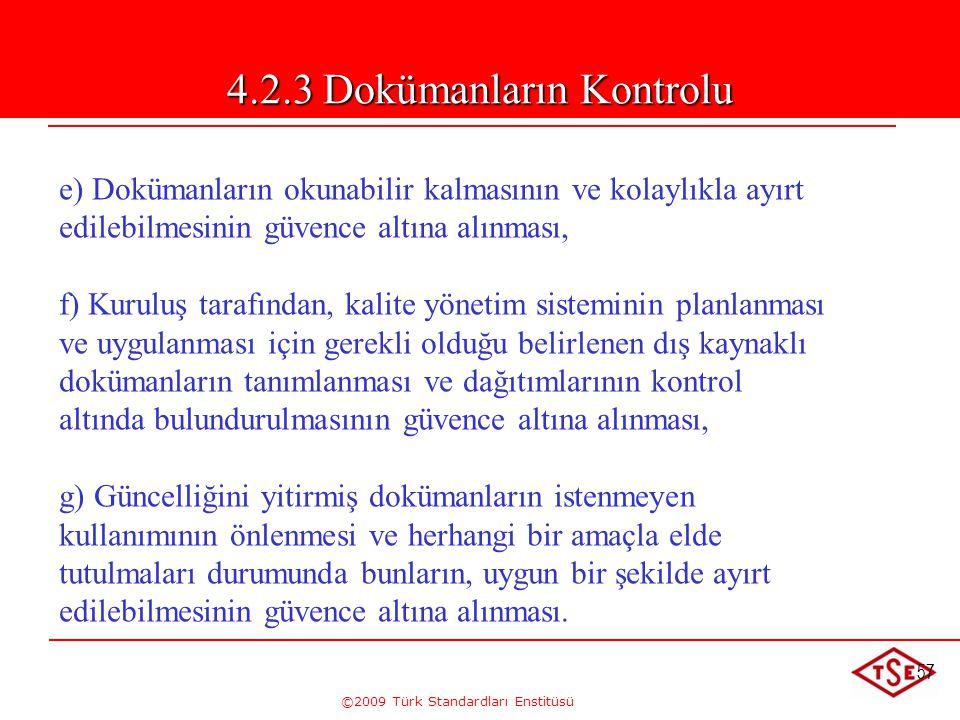 4.2.3 Dokümanların Kontrolu