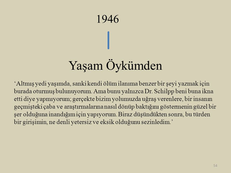 1946 Yaşam Öykümden.