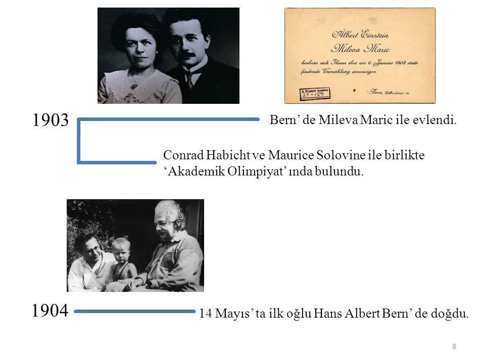 1903 1904 Bern' de Mileva Maric ile evlendi.