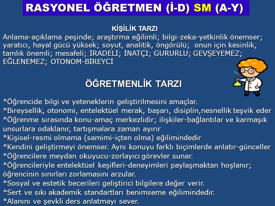 RASYONEL ÖĞRETMEN (İ-D) SM (A-Y)