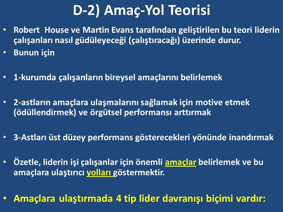 D-2) Amaç-Yol Teorisi