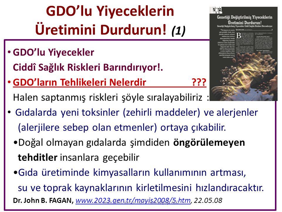 GDO'lu Yiyeceklerin Üretimini Durdurun! (1)