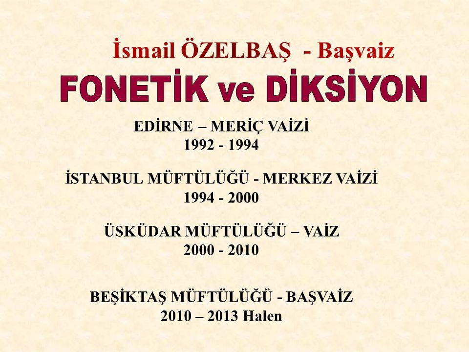 İsmail ÖZELBAŞ - Başvaiz