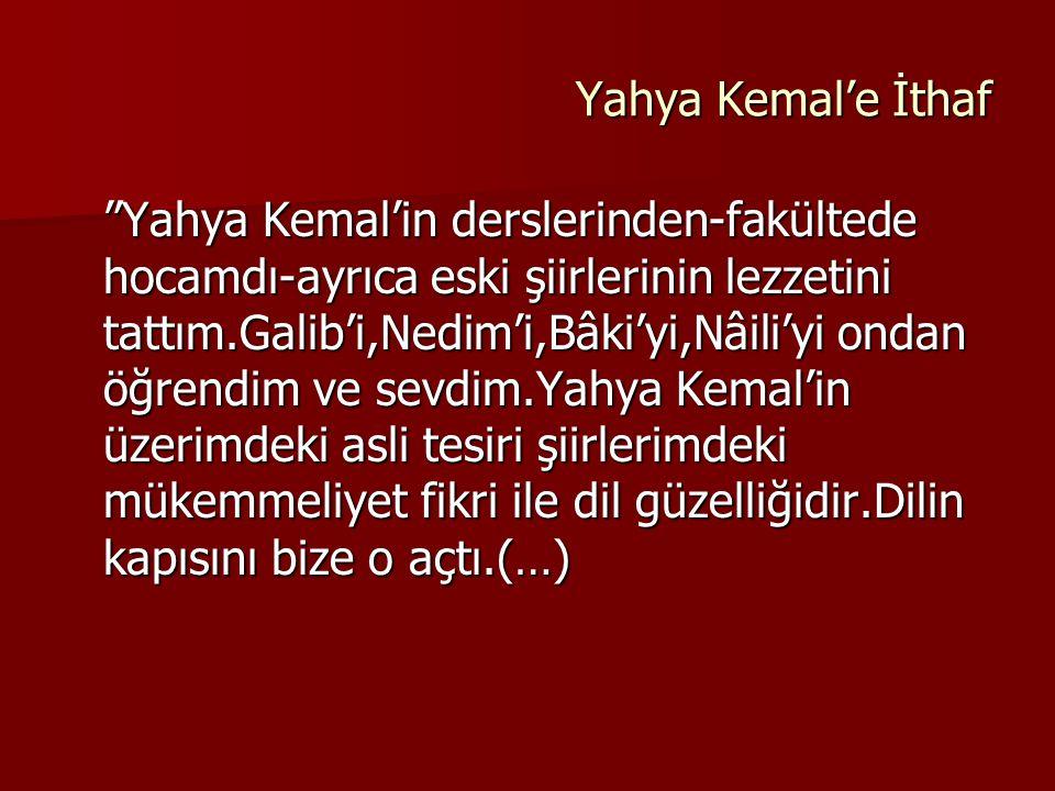 Yahya Kemal'e İthaf