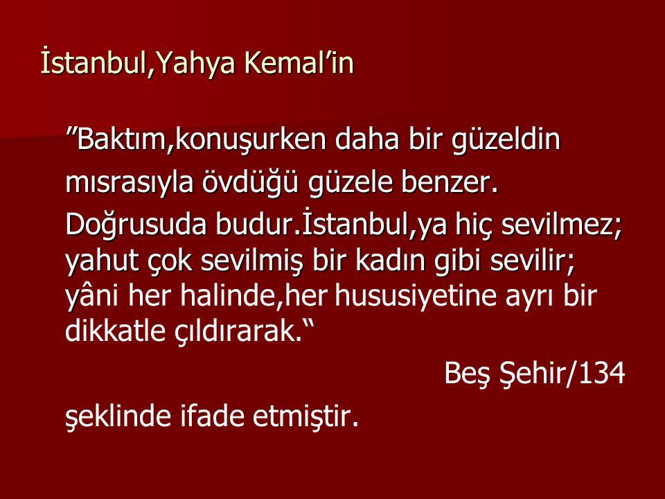 İstanbul,Yahya Kemal'in