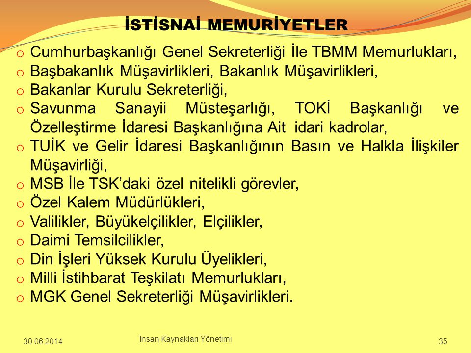 İSTİSNAİ MEMURİYETLER